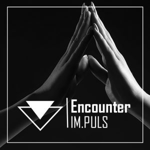Encounter-Im.Puls